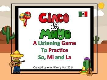 Cinco De Mayo - A Listening Game to Practice So, Mi and La