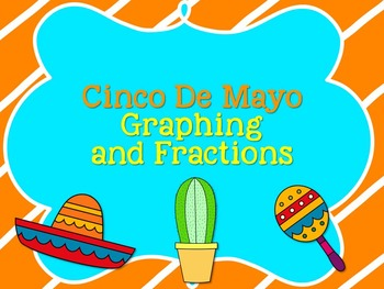 Cinco de Mayo- Graphing and Fractions