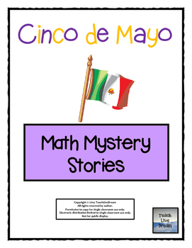 Cinco de Mayo Math Mystery Stories (Common Core Aligned!)