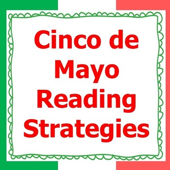 Cinco de Mayo Nonfiction Reading Strategies