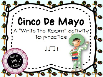 "Cinco de Mayo--Rhythm Reading ""Write the Room"" {ta titi rest}"