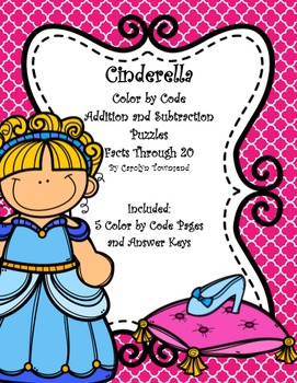 Cinderella ~ Color by Code ~ Addition and Subtraction