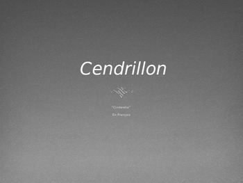 Cinderella in French / Cendrillon ~ A Short Chapter Book