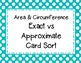 Circle Area & Circumference: Exact Answer vs Approximate A