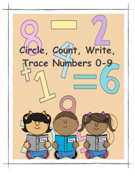 Circle, Count, Trace, Write Numbers 0-9