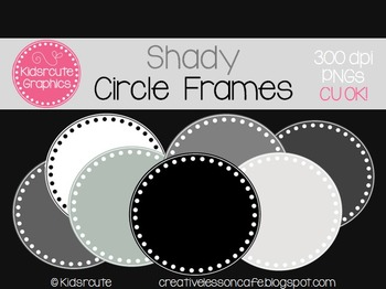 Circle Frames Clipart {Black, White, Gray} Personal or Com