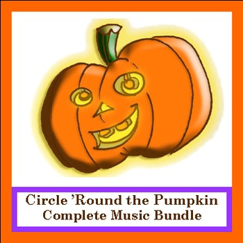 Circle 'Round the Pumpkin - Complete Halloween Song Package