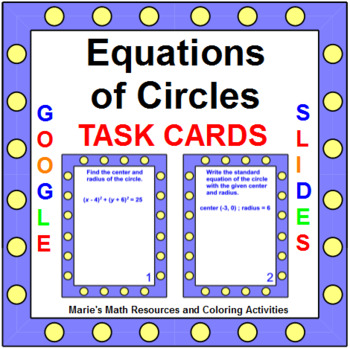 Circles - Equations of Circles TASK Cards (20 cards)