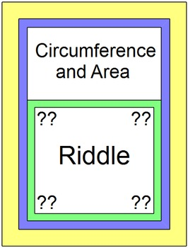 Area and Circumference - RIDDLE