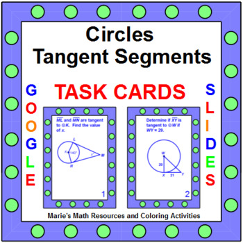 Circles - Tangents in Circles TASK Cards (20 cards)