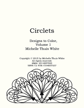 Circlets - Designs to Color Volume 1