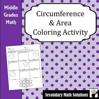 Circumference & Area Coloring Activity