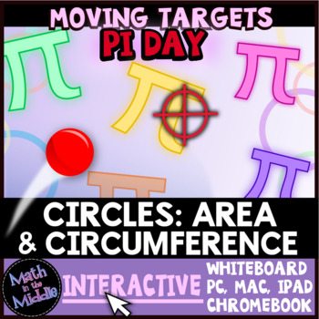 Circumference & Area of Circles Moving Targets Interactive