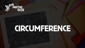 Circumference - Complete Lesson