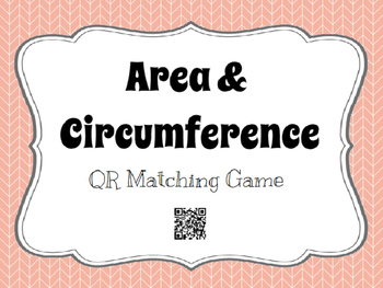 Circumference and Area Matching Cards with QR Codes