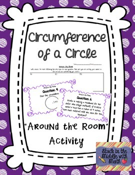 """Circumference of a Circle """"Around the Room"""" Activity"""