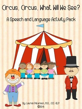 Circus, Circus, What Will We See? A Speech and Language Ac