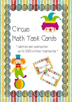 Circus task cards - addition and subtraction up to 1000 wi