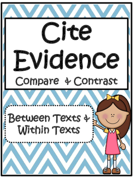 Citing Evidence/Compare/Contrast between Texts