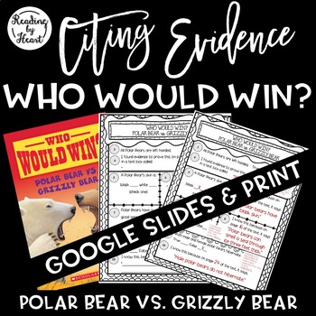 Citing Evidence Nonfiction Response Who Would Win? Polar B