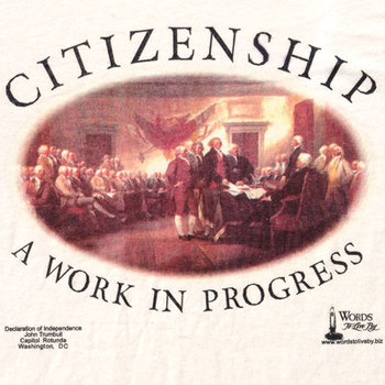 Citizenship - A Work In Progress - Declaration Of Independence