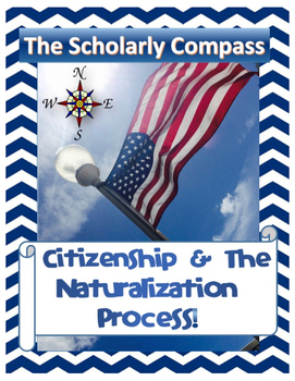 Citizenship & the Naturalization Process Bundle!