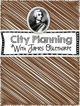City Planning with James Oglethorpe