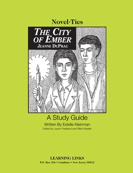 City of Ember - Novel-Ties Study Guide