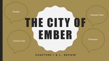 City of Ember Review for chapters 1 and 2