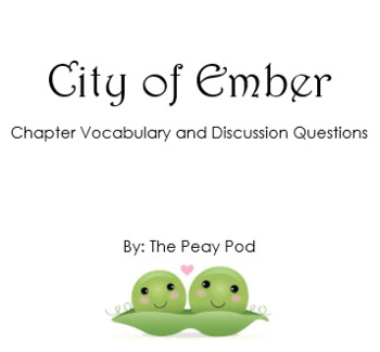 City of Ember Vocabulary and Discussion Questions