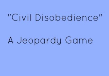 Civil Disobedience Jeopardy