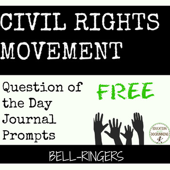 Civil Rights Movement Bell-Ringers or Journal Prompts - FREE