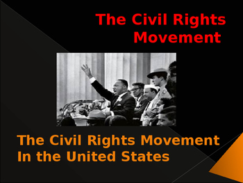 Civil Rights Movement In the United States