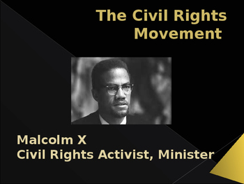 Civil Rights Movement - Key Figures - Malcolm X