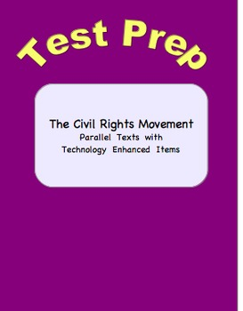 Civil Rights Movement Parallel Texts with Technology Enhan