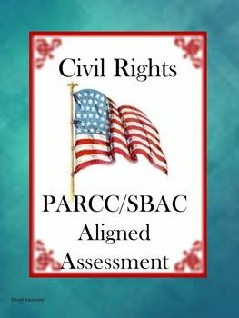 Civil Rights PARCC/SBAC Aligned Assessment