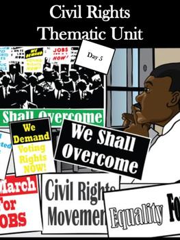 Civil Rights Thematic Unit- Day 5
