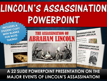 Civil War - Abraham Lincoln's Assassination - PowerPoint w