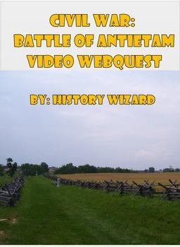 Civil War: Antietam Civil War Video Webquest