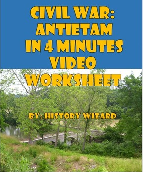 Civil War: Antietam in 4 Minutes Video Worksheet