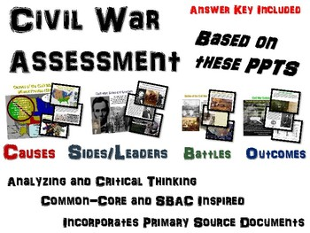 Civil War Assessment: Designed with Primary Sources / SBAC