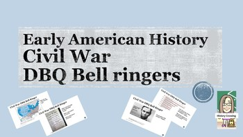 Civil War DBQ Bell Ringers