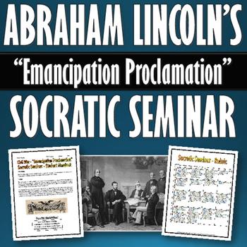Civil War - Emancipation Proclamation - Socratic Seminar w