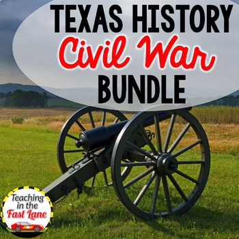 Civil War IN TEXAS Bundle