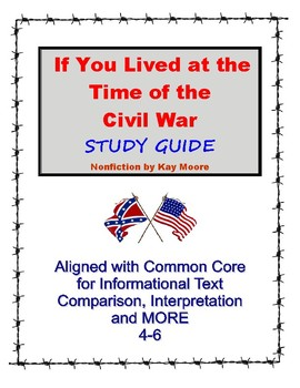 If You Lived at the Time of the Civil War Kay Moore and Pr