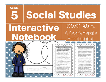 Civil War Interactive Notebook-A Confederate Frontrunner