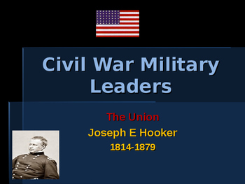American Civil War - Key Leaders - Union - Joseph Hooker