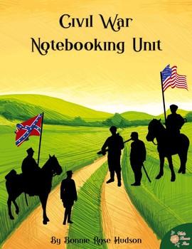 Civil War Notebooking Unit