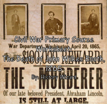 Civil War Pirmary Source Worksheet: The Death of John Wilk