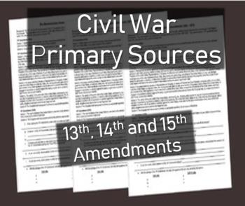 Civil War Primary Source Document: 13th, 14th, 15th Amendm